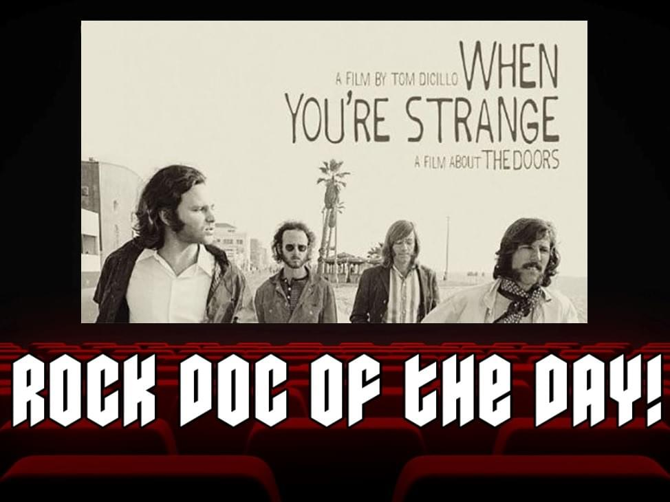 ROCK DOC OF THE DAY – WHEN YOU'RE STRANGE (Sling TV)