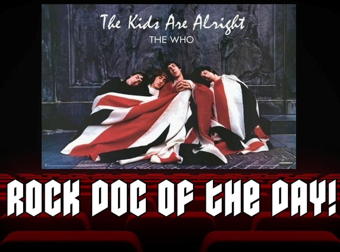 ROCK DOC OF THE DAY-THE WHO: The Kids Are Alright (Tubi)