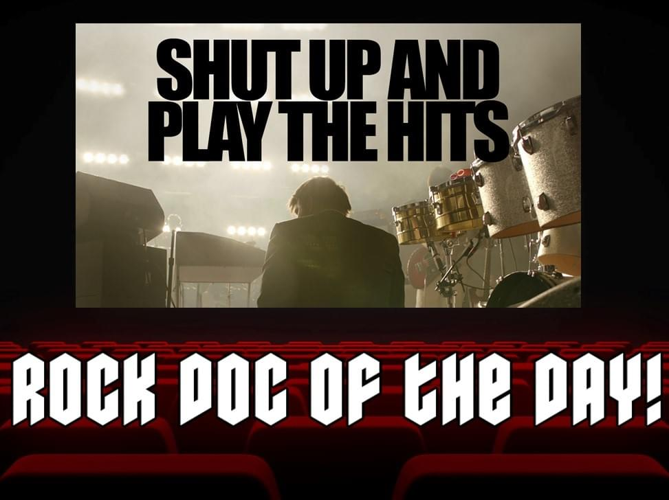 ROCK DOC OF THE DAY- SHUT UP AND PLAY THE HITS (Tubi)