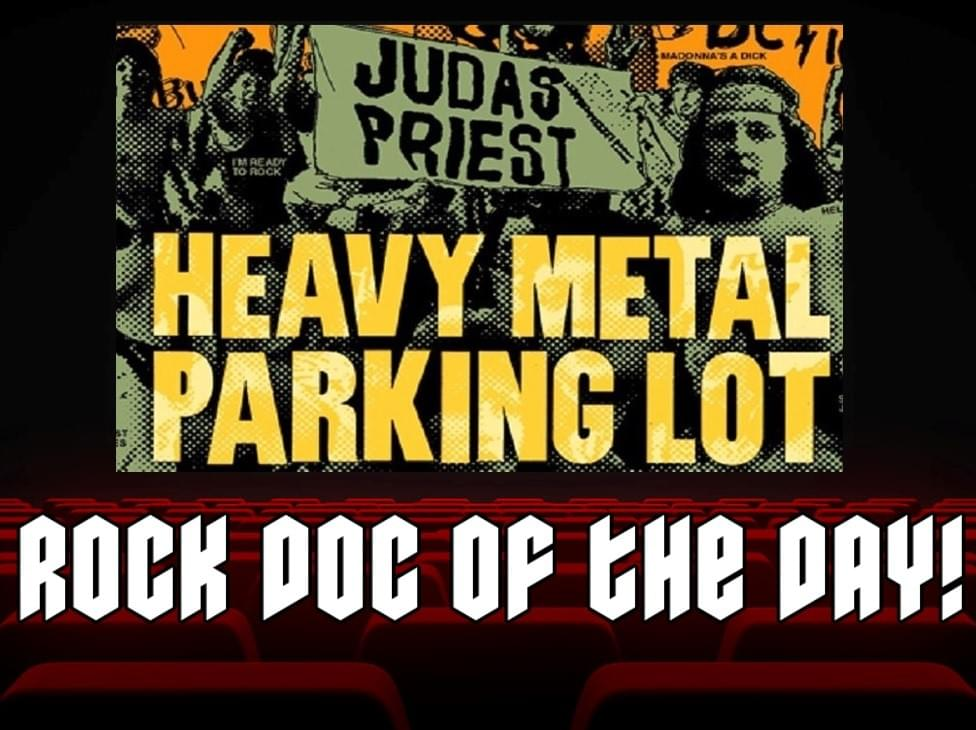 ROCK DOC OF THE DAY- HEAVY METAL PARKING LOT (Amazon Prime/Tubi)