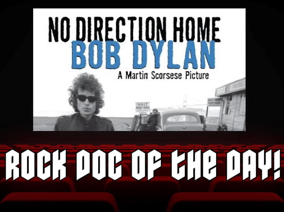 ROCK DOC OF THE DAY-NO DIRECTION HOME (Netflix/Sling TV/Philo)