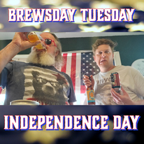 Brewsday Tuesday 07/06/21 Independence Day Beers
