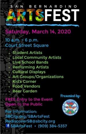CITY OF SAN BERNARDINO ARTS FEST – MARCH 14