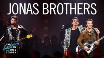 WATCH: The Jonas Brothers Perform 'What a Man Gotta Do' On 'Late Late Show'