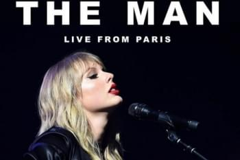 VIDEO PREMIERE: Taylor Swift Releases 'The Man – Live from Paris'
