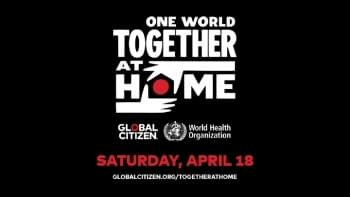 WHO & Global Citizen Announce Star-Studded 'One World: Together at Home'