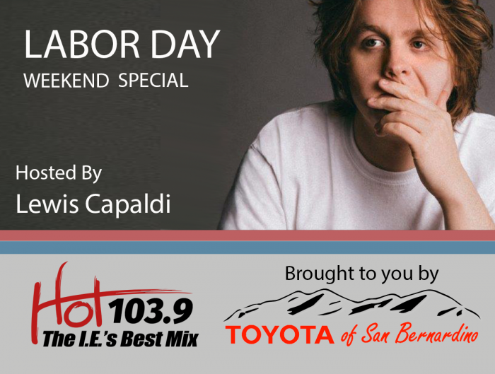 THE LAST WEEKEND OF SUMMER SPECIAL HOSTED BY LEWIS CAPALDI