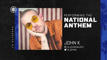WATCH: John K Performs the National Anthem at Los Angeles Clippers Game