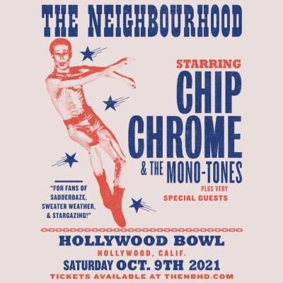 THE NEIGHBOURHOOD – OCTOBER 9, 2021