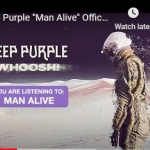 "Deep Purple are streaming ""Man Alive,"""