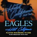 Eagles: Hotel California 2020 Tour – 2 Nights!