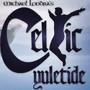 Michael Londra's Celtic Yuletide