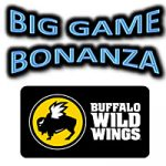 Big Game Bonanza Buffalo Wild Wings