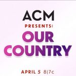 'ACM Presents: Our Country' Performers Announced