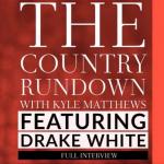Drake White Interview