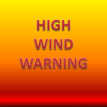 High Wind Warning and Wind Advisory Issued For the Area
