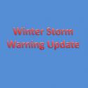 Winter Storm Warning Update