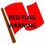 Red Flag Warning 1pm – 8 pm Wednesday ** HIGH FIRE DANGER**