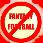 Why I'm not playing Fantasy Football this year