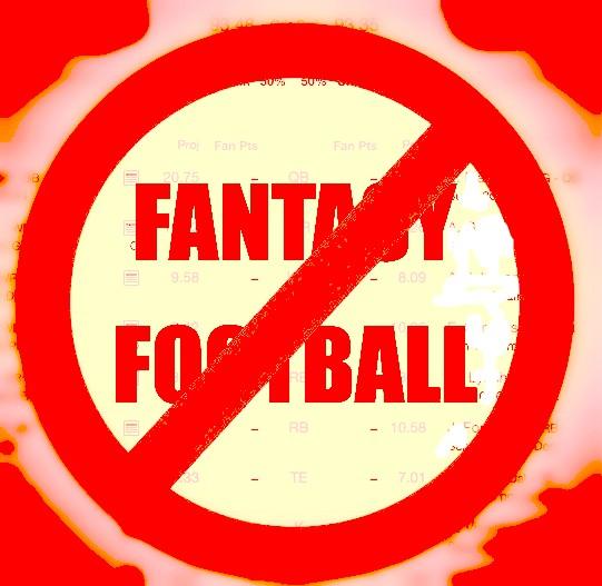 no fantasy football