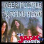 ROOTS with ROBB Classic Album: DEEP PURPLE Machine Head