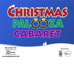 Christmas Palooza Cabaret