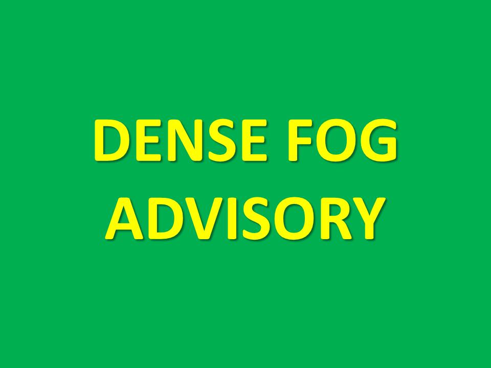 Dense Fog Advisory Until 7AM Tuesday