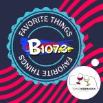 B107.3's Favorite Things – Toast Nebraska Wine Festival