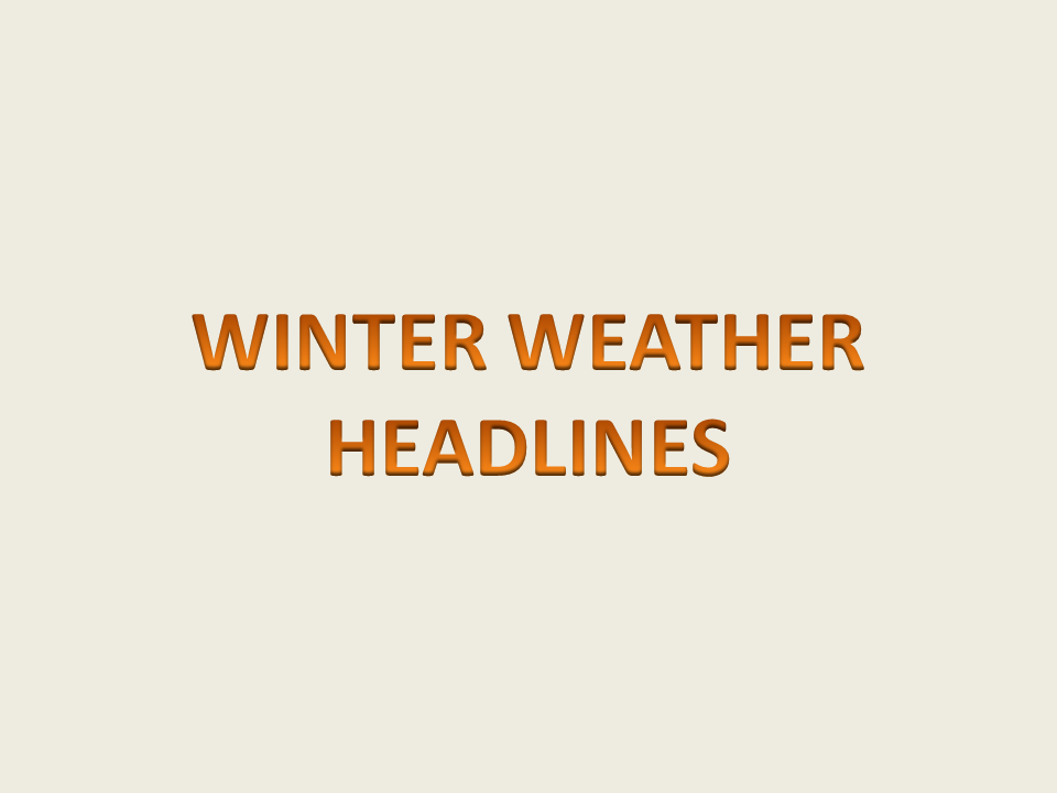 Major Winter Storm Expected Monday