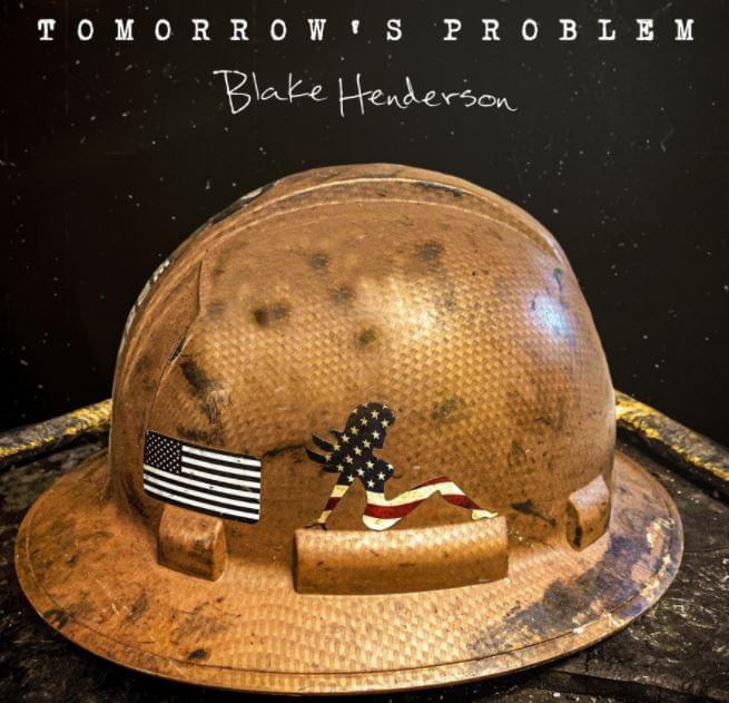Blake Henderson - Tomorrows Problem