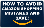 How to Avoid Common Amazon Shopping Mistakes & Save Money!