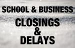School & Business Closings & Delays