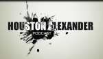 Houston Alexander Podcast #7