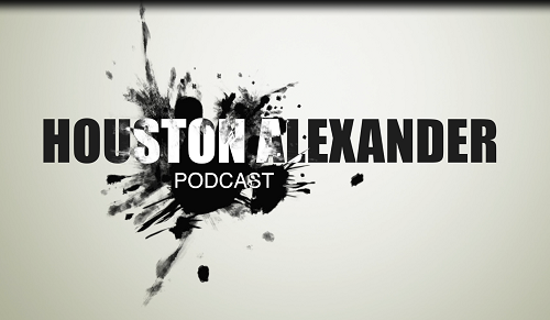 Houston Alexander Podcast #9