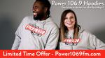 Power 106.9 Hoodies
