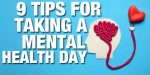 9 Tips for Taking a Mental Health Day (That Work!)