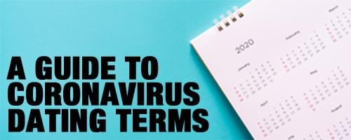 Guide to Coronavirus Dating Terms