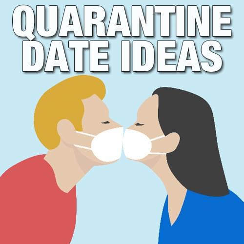Quarantine Date Ideas