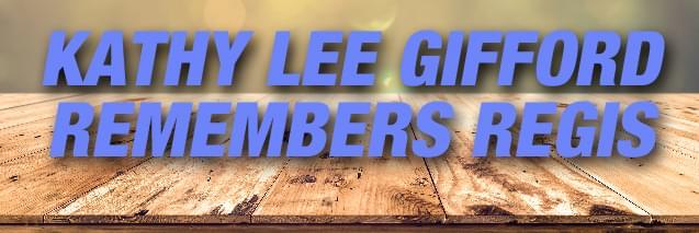 """Kathy Lee Gifford Remembers Regis Philbin """"We never had one cross word"""""""