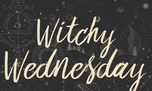 Witchy Wednesday 2-12
