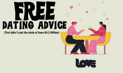 How Much is Iowa Spending on Dating Advice??