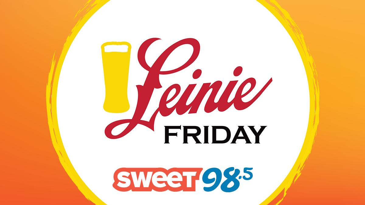 Leinie Fridays