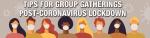 Tips For Group Gatherings Post-Coronavirus Lock-down