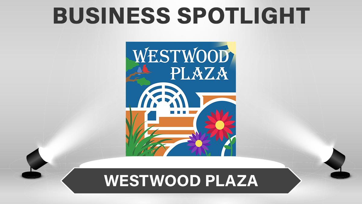 BusinessSpotlightWestwoodPlaza