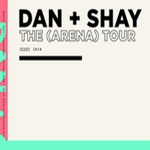 Dan + Shay The (Arena) Tour