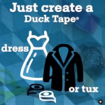 Win a Scholarship for your DUCK TAPE DRESS!