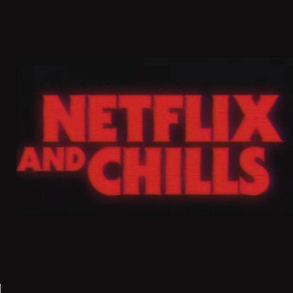 Netflix and Chills Blog