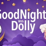 Bedtime Stories with Dolly