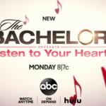 Bachelor Listen To Your Heart Recap For 4/27/20