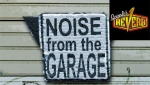 Noise From the Garage For November 25th